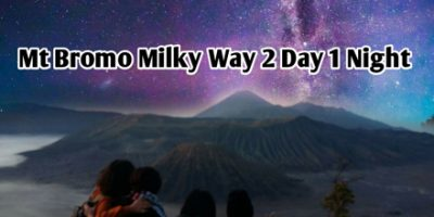 Mt Bromo Milky Way 2 Day 1 Night