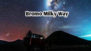 Tour Package Bromo Milky Way 2 Days 1 Night