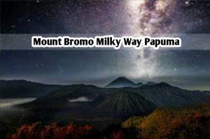 Mount Bromo Milky Way Papuma