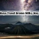 Surabaya Travel Bromo Milky Way Tour