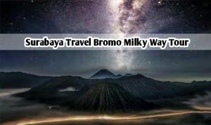 Surabaya Travel Bromo Milky Way Tour