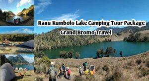Ranu Kumbolo Lake Camping Tour Package