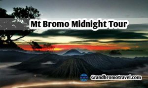 Mt Bromo Midnight Tour