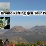 Mount Bromo Rafting Ijen Tour Package